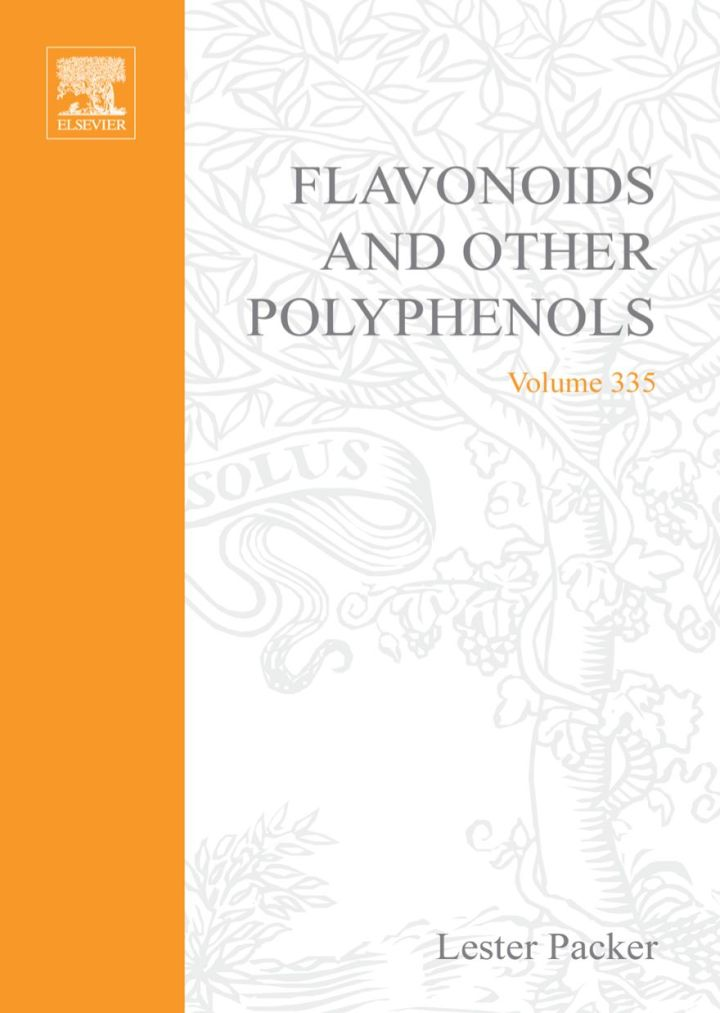 Flavonoids and Other Polyphenols: Methods in Enzymology, Vol. 335