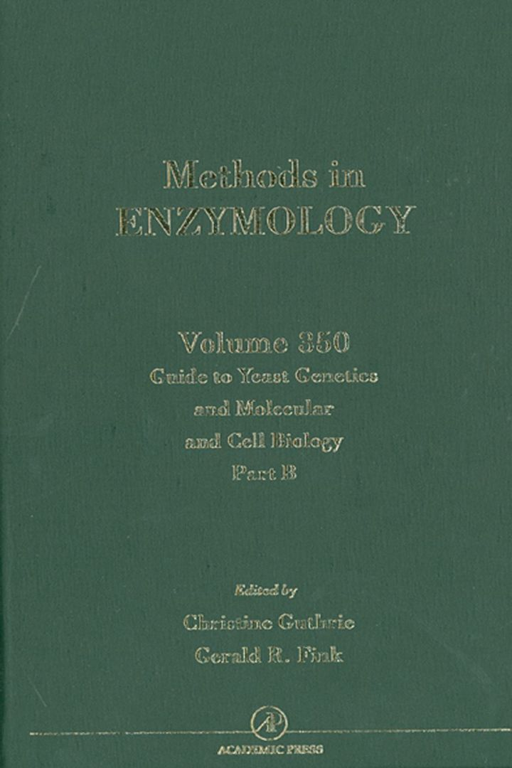 Guide to Yeast Genetics and Molecular Cell Biology, Part B