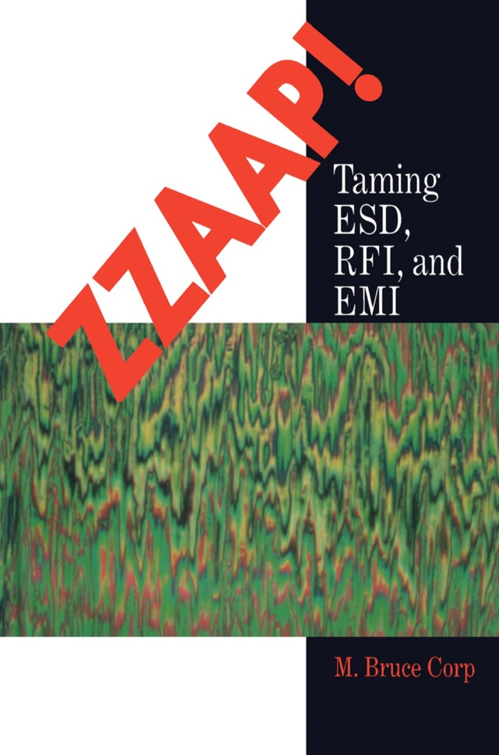 ZZAAP!: Training ESD, FRI, and EMI: Training ESD, FRI, and EMI