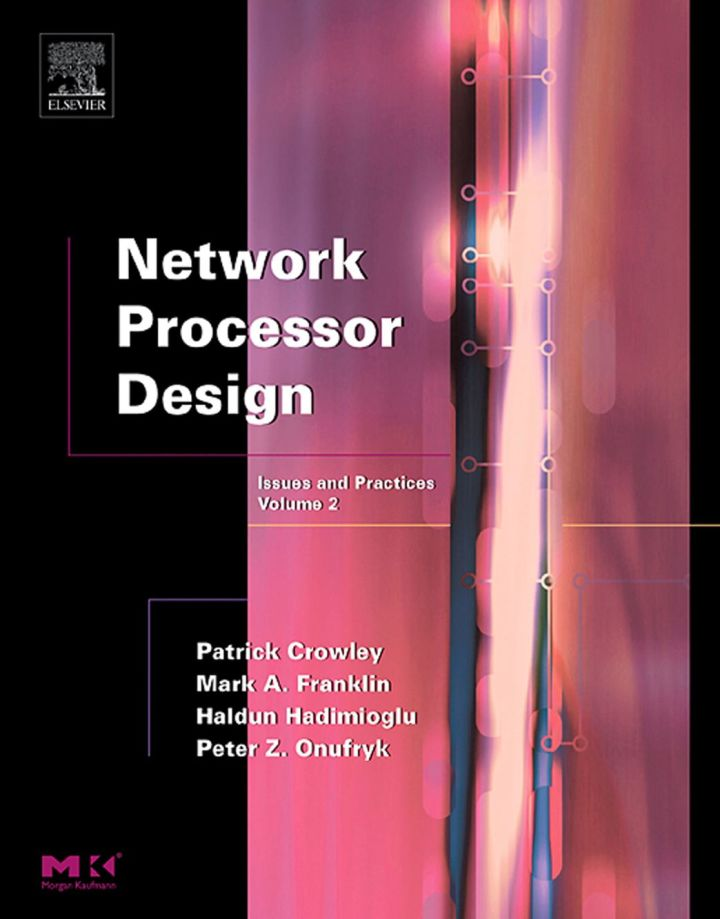 Network Processor Design: Issues and Practices, Volume 2