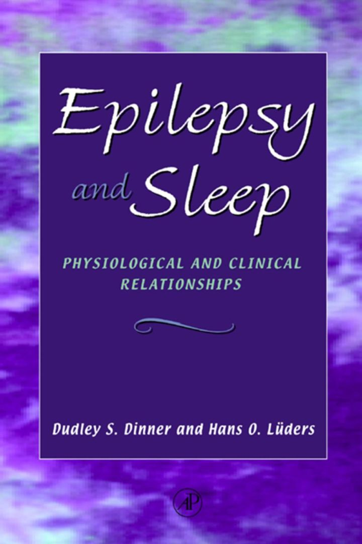 Epilepsy and Sleep: Physiological and Clinical Relationships