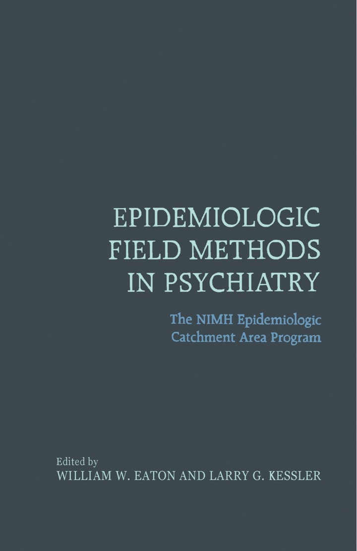 Epidemiologic Field Methods in Psychiatry: The NIMH Epidemiologic Catchment Area Program