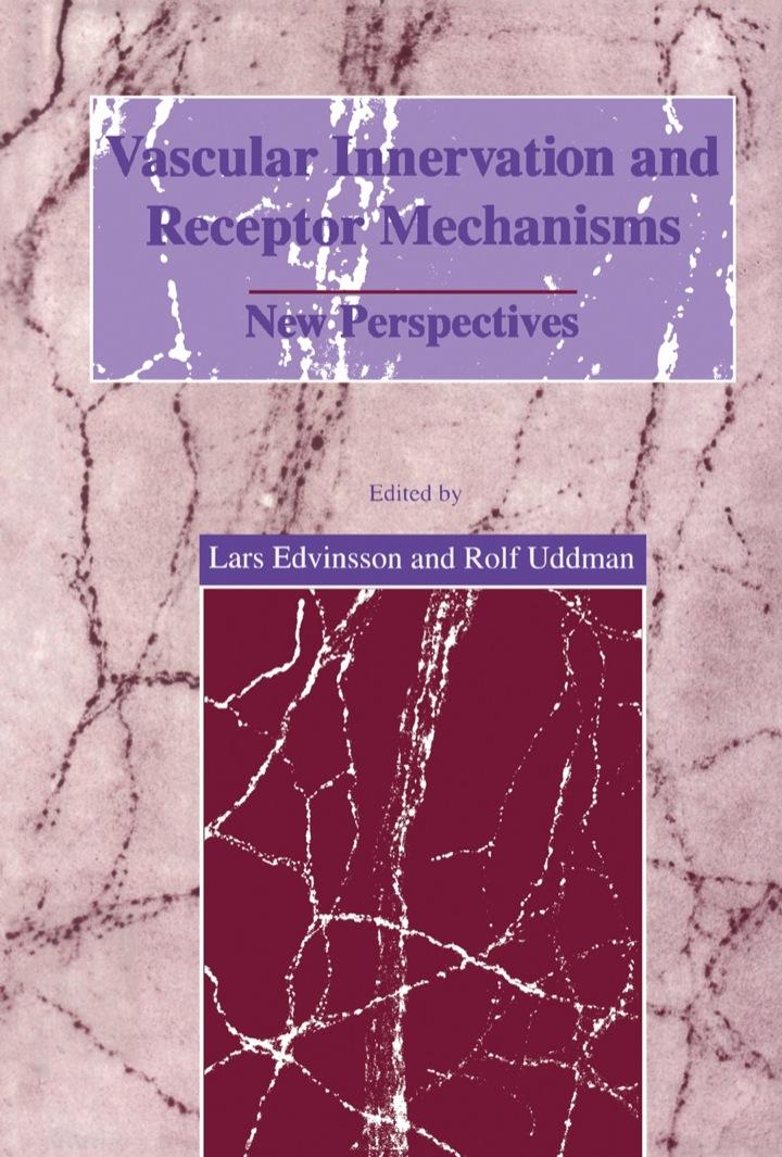 Vascular Innervation and Receptor Mechanisms: New Perspectives