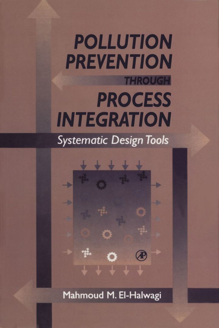 Pollution Prevention through Process Integration: Systematic Design Tools