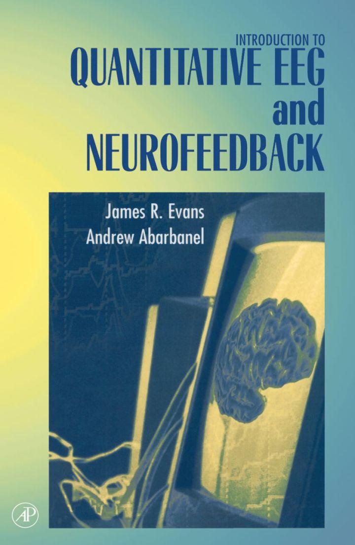 Introduction to Quantitative EEG and Neurofeedback