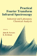 Practical Fourier Transform Infrared Spectroscopy: Industrial and laboratory chemical analysis 9780122541254