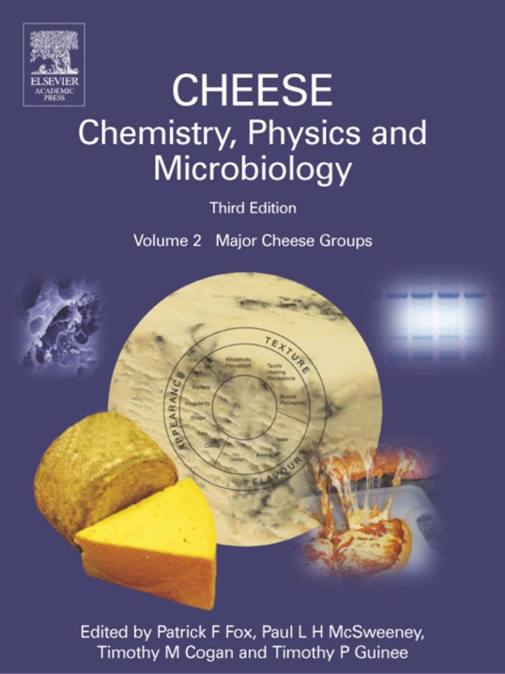 Cheese: Chemistry, Physics and Microbiology: Major Cheese Groups