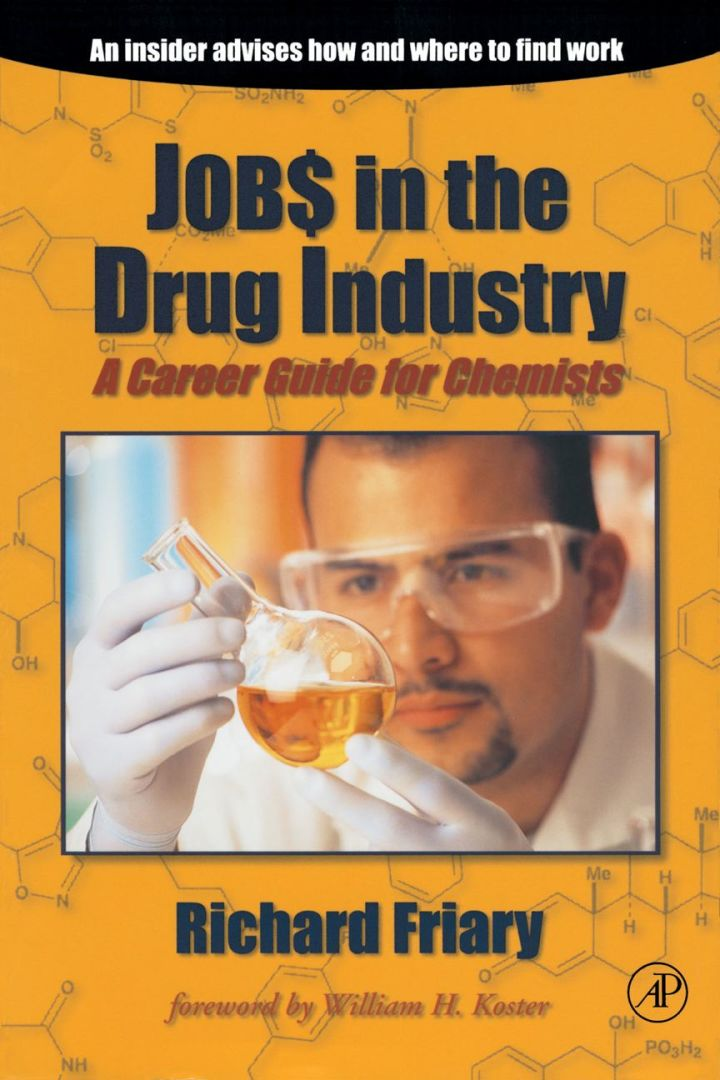 Job$ in the Drug Indu$try: A Career Guide for Chemists
