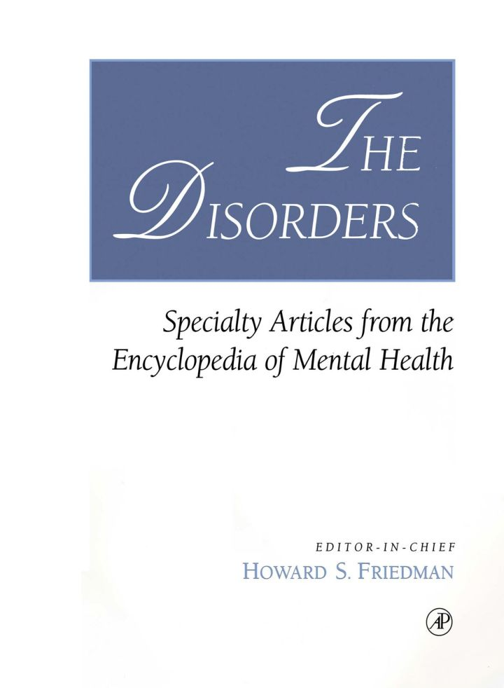 The Disorders: Specialty Articles from the Encyclopedia of Mental Health
