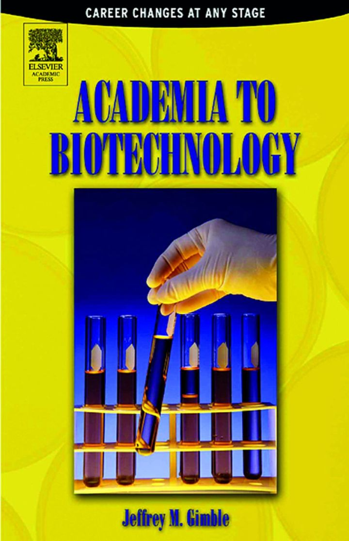 Academia to Biotechnology: Career Changes at any Stage