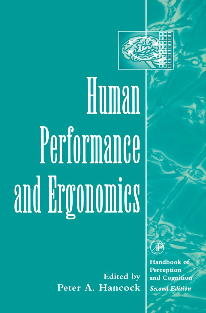 Human Performance and Ergonomics: Perceptual and Cognitive Principles