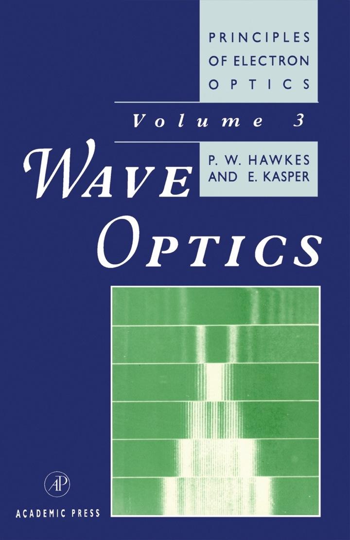 Principles of Electron Optics: Wave Optics