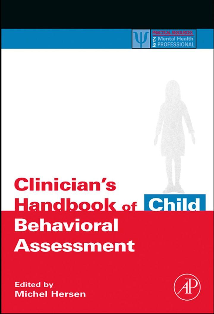 Clinician's Handbook of Child Behavioral Assessment