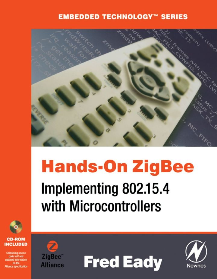 Hands-On ZigBee: Implementing 802.15.4 with Microcontrollers