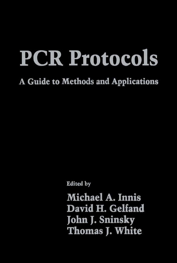 PCR Protocols: A Guide to Methods and Applications