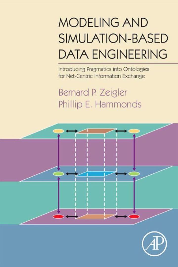 Modeling & Simulation-Based Data Engineering: Introducing Pragmatics into Ontologies for Net-Centric Information Exchange