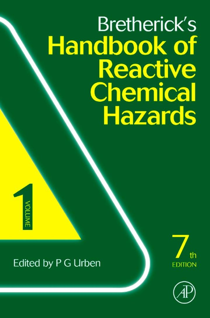 Bretherick's Handbook of Reactive Chemical Hazards: 2-Volume Set
