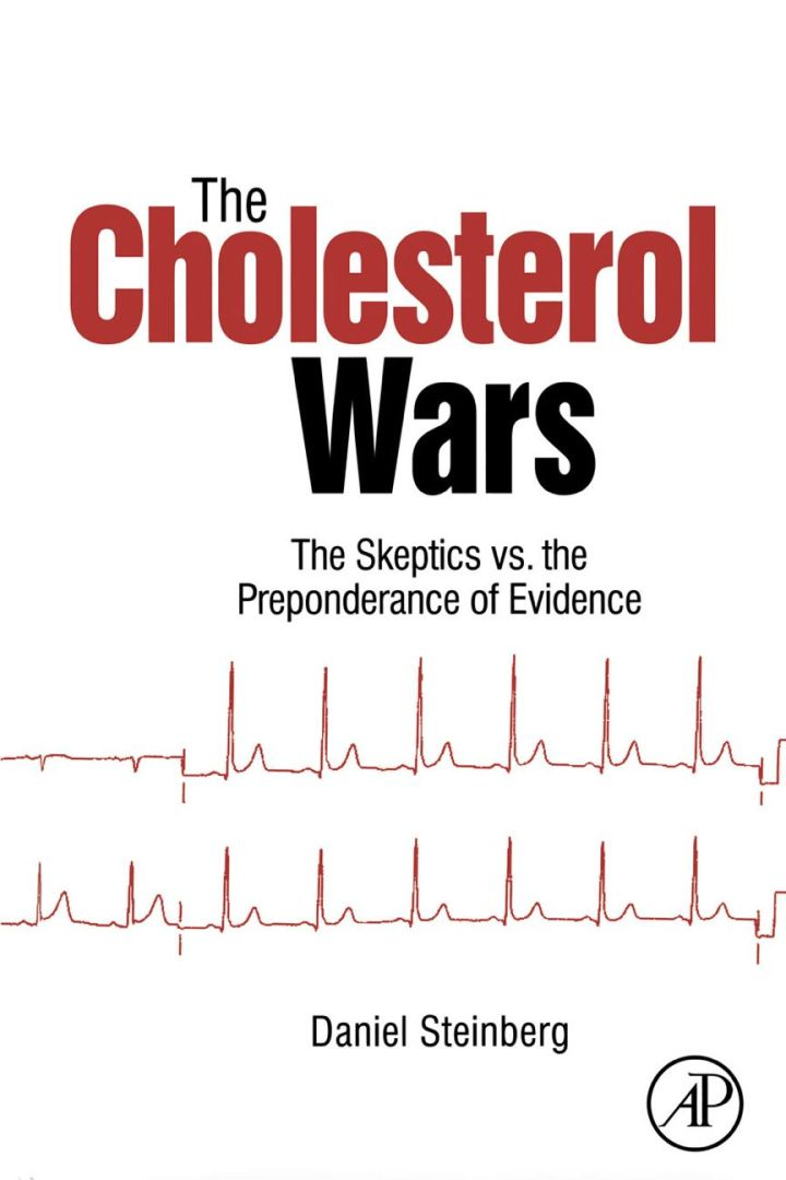 The Cholesterol Wars: The Skeptics vs the Preponderance of Evidence