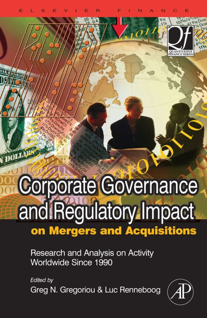Corporate Governance and Regulatory Impact on Mergers and Acquisitions: Research and Analysis on Activity Worldwide Since 1990