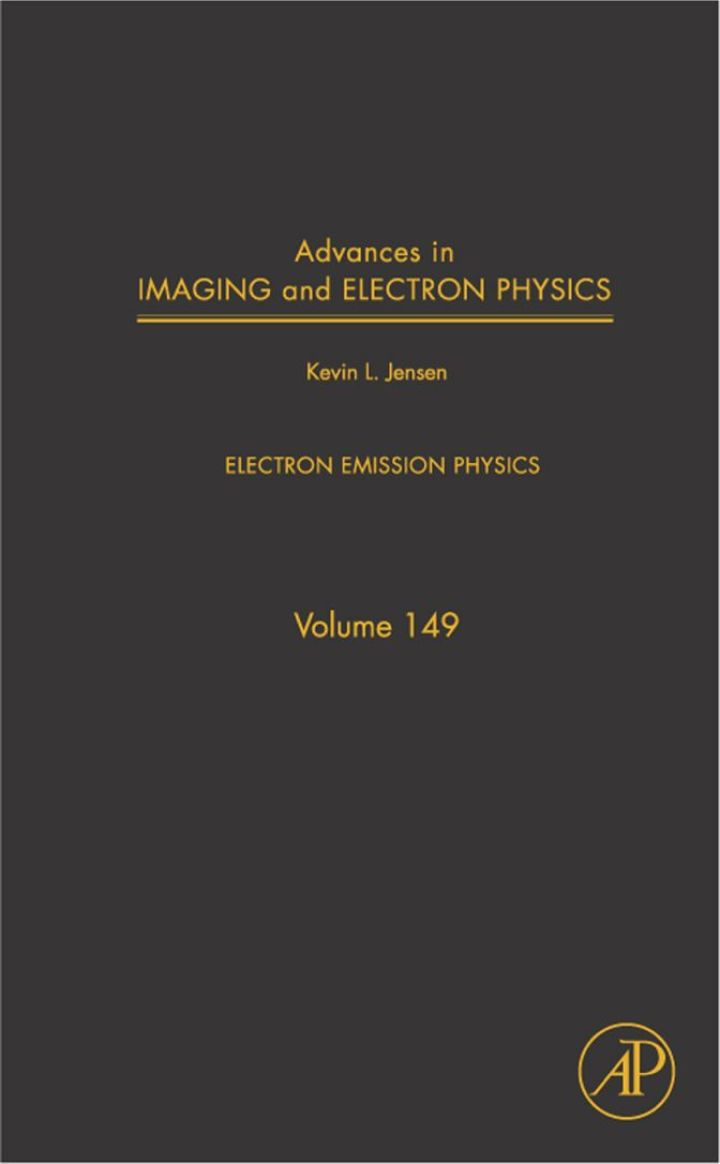 Advances in Imaging and Electron Physics: Electron Emission Physics