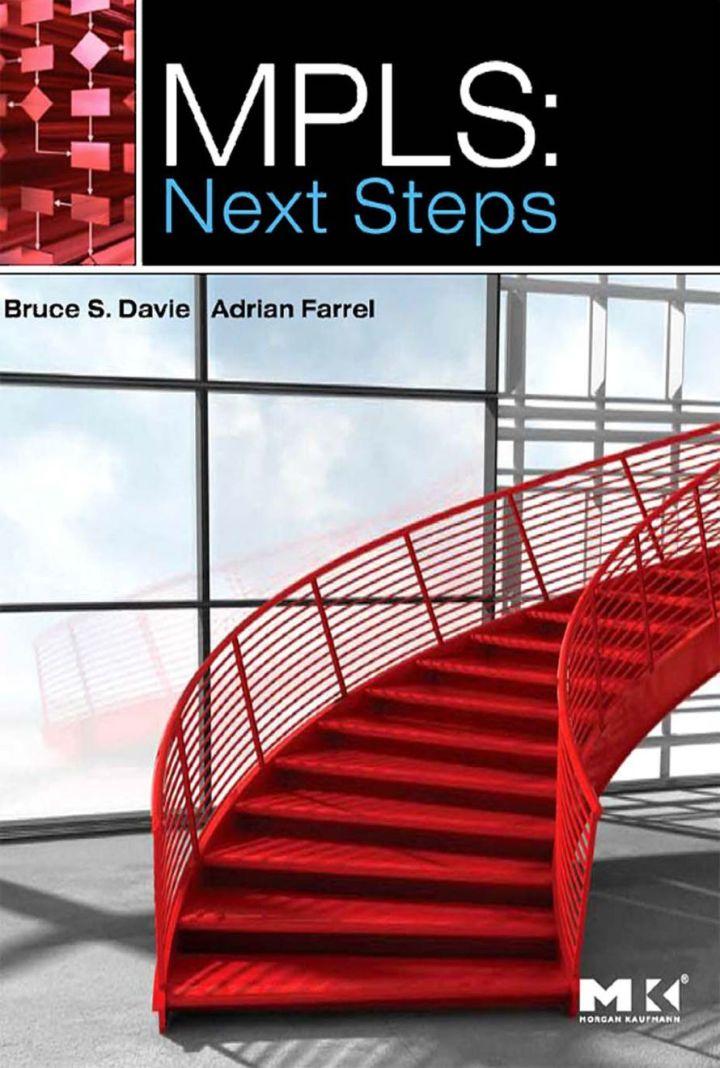 MPLS: Next Steps: Next Steps