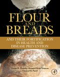 Flour and Breads and their Fortification in Health and Disea