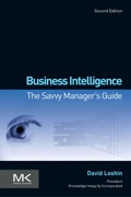 Business Intelligence: The Savvy Manager's Guide 9780123858894