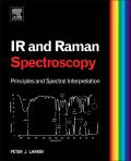 Infrared and Raman Spectroscopy; Principles and Spectral Interpretation 9780123869845