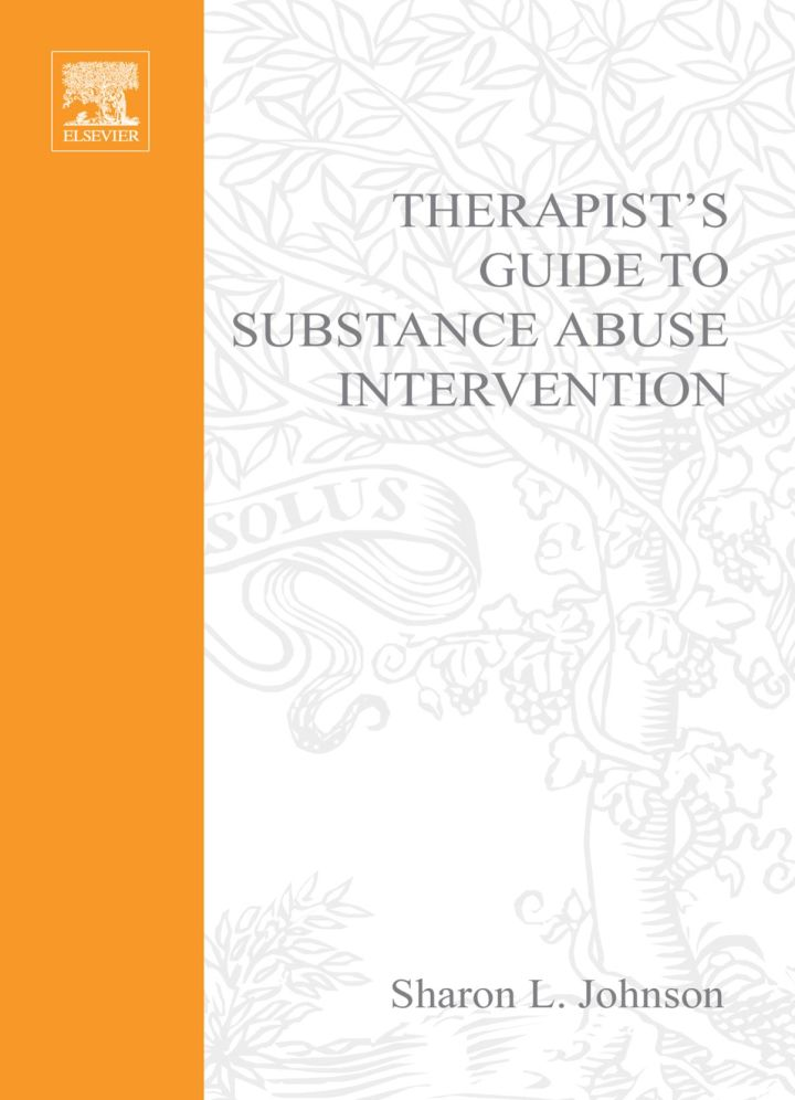 Therapist's Guide to Substance Abuse Intervention