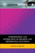 Approximation and Optimization of Discrete and Differential Inclusions 9780123884282