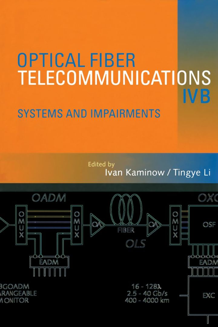 Optical Fiber Telecommunications IV-B: Systems and Impairments
