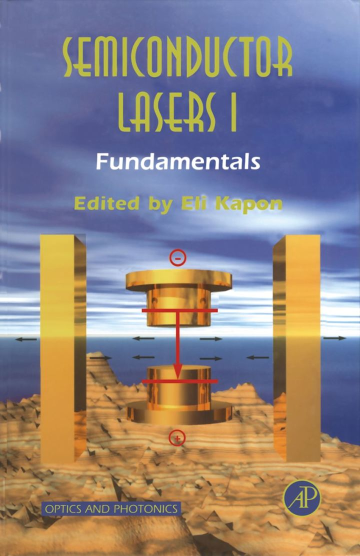 Semiconductor Lasers I: Fundamentals