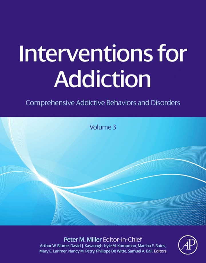 Interventions for Addiction: Comprehensive Addictive Behaviors and Disorders, Volume 3