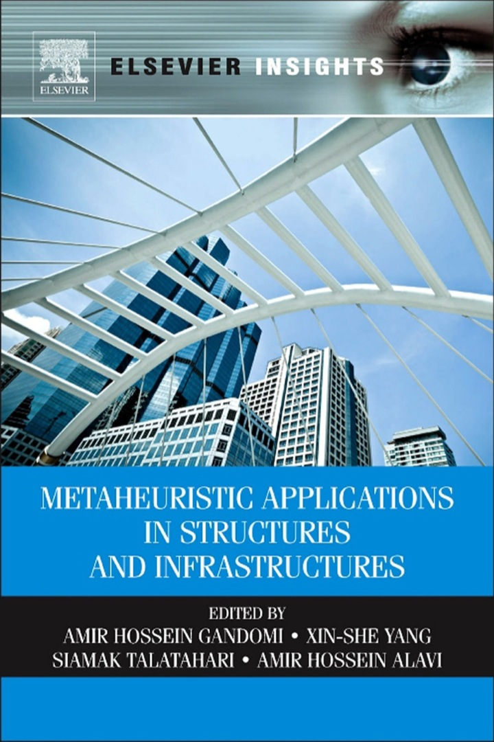 Metaheuristic Applications in Structures and Infrastructures