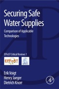 Securing Safe Water Supplies: Comparison of Applicable Technologies 9780124058866