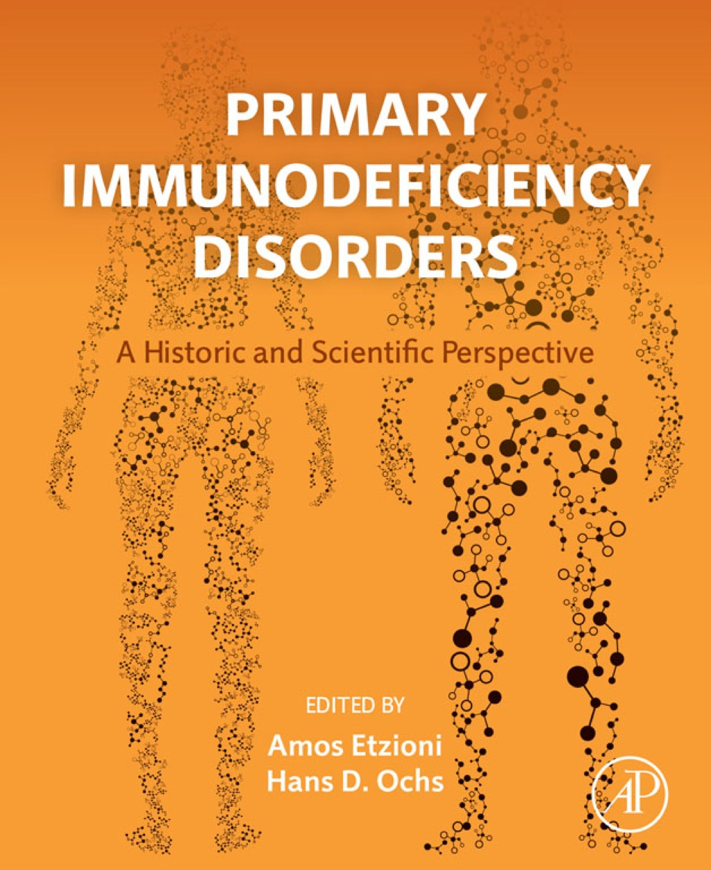Primary Immunodeficiency Disorders: A Historic and Scientific Perspective (eBook)
