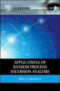 Applications of Random Process Excursion Analysis 9780124095014