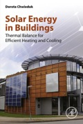 Solar Energy in Buildings: Thermal Balance for Efficient Heating and Cooling 9780124105140