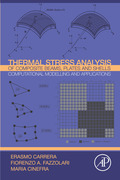 Thermal Stress Analysis of Composite Beams, Plates and Shells 9780124200937