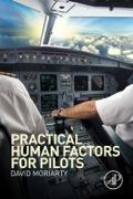 PRACTICAL HUMAN FACTORS FOR PILOTS (PB)