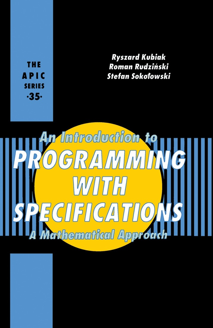 An Introduction to Programming with Specifications