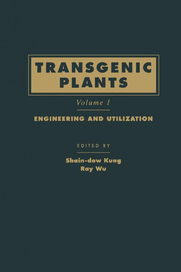 Transgenic Plants: Engineering and Utilization