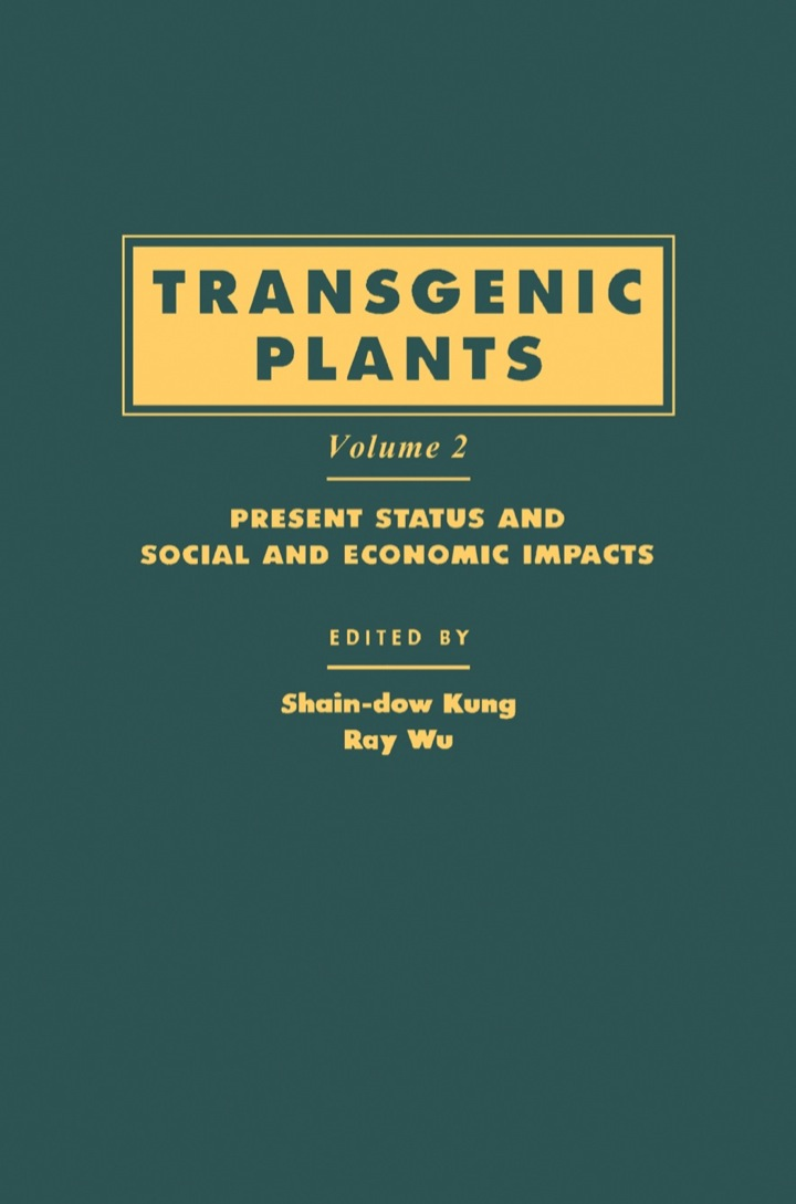 Transgenic Plants: Present Status and Social and Economic Impacts