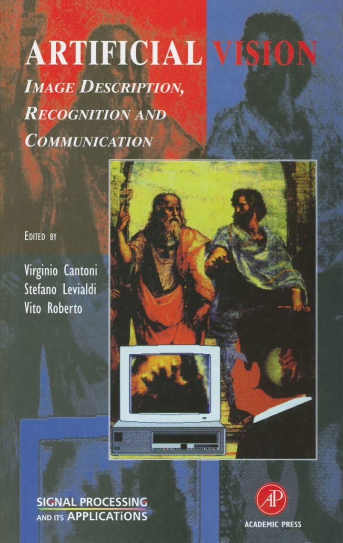Artificial Vision: Image Description, Recognition, and Communication