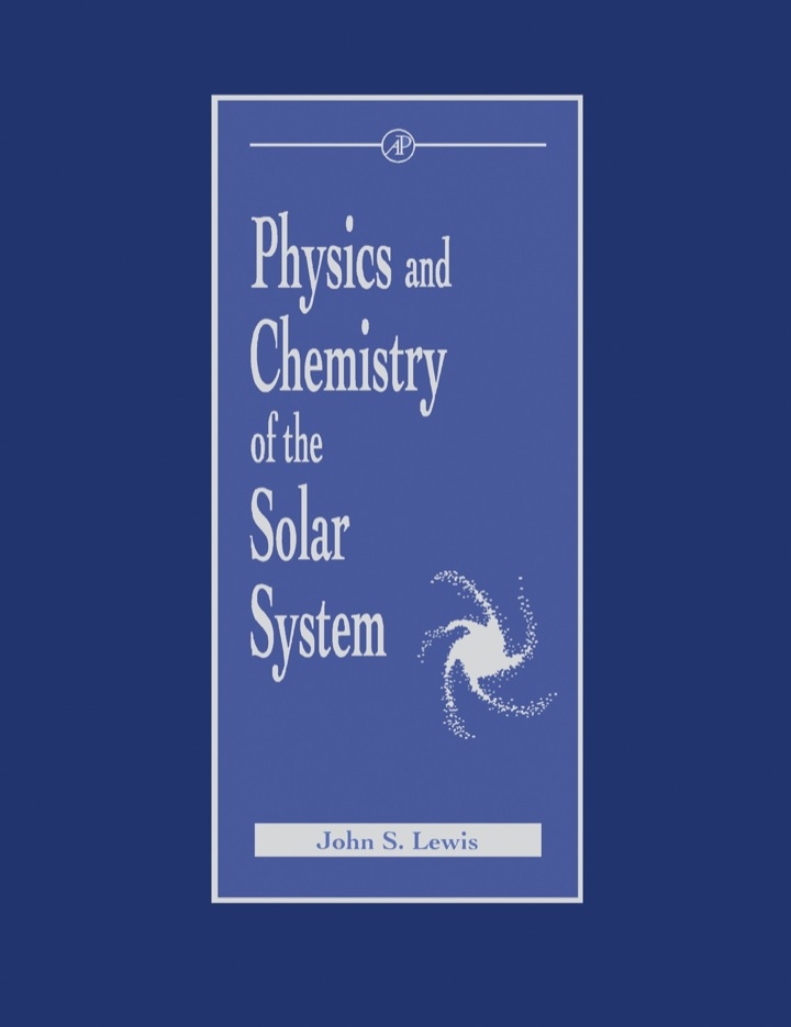 Physics and Chemistry of the Solar System