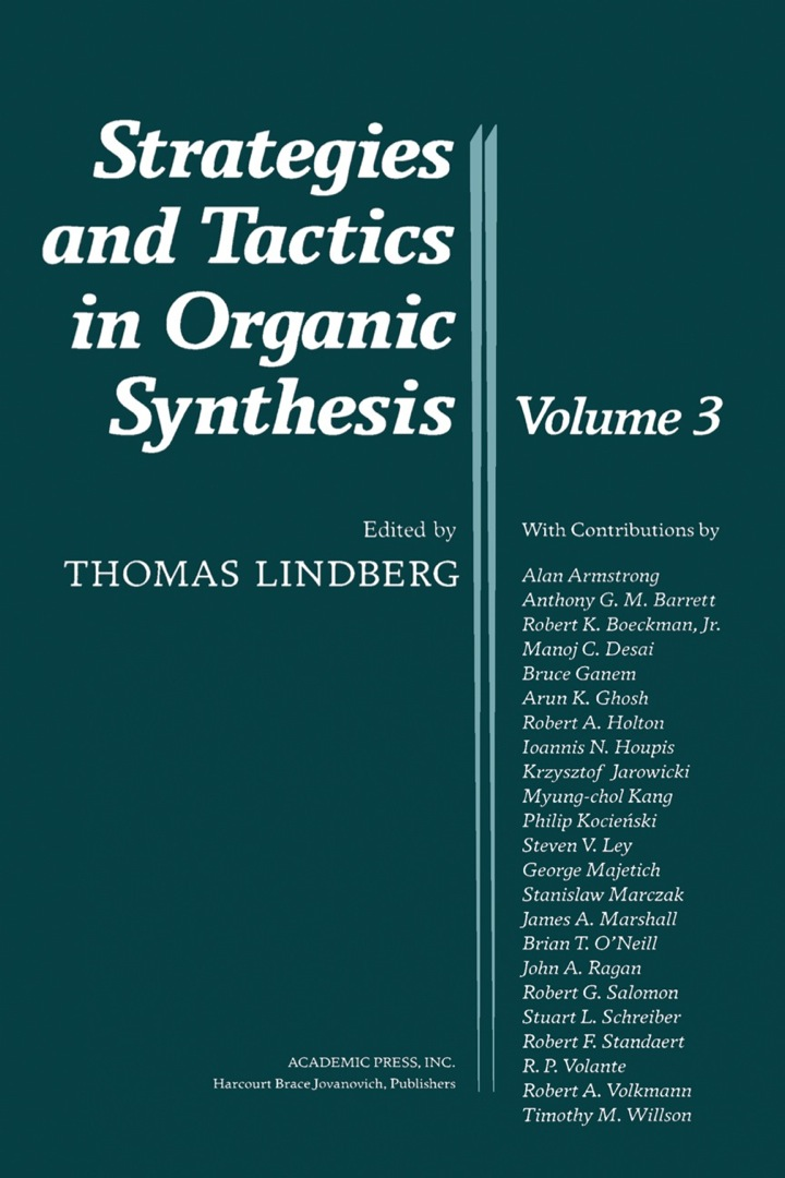 Strategies and Tactics in Organic Synthesis: Volume 3