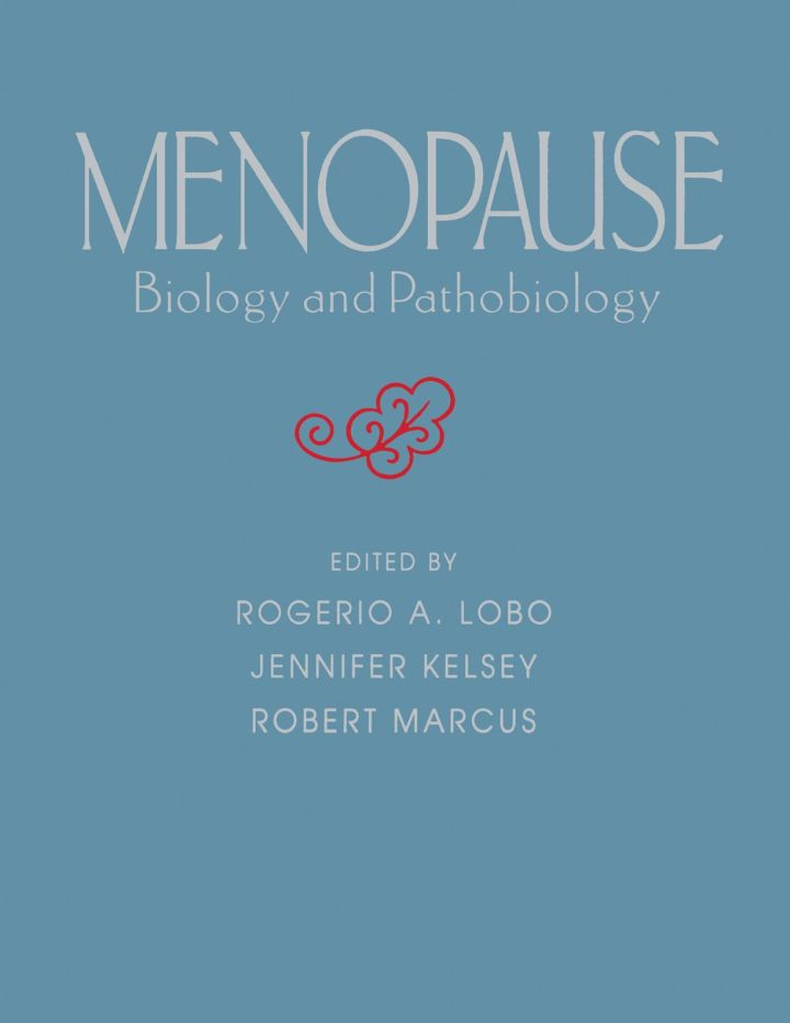 Menopause: Biology and Pathobiology