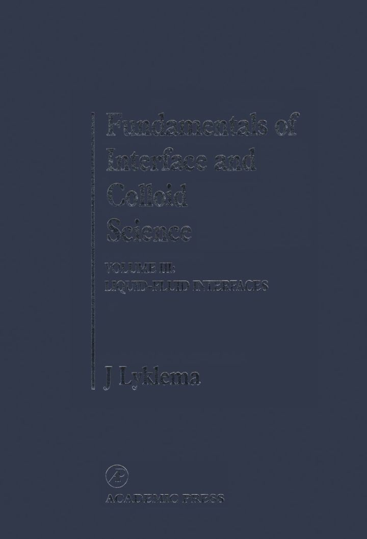 Fundamentals of Interface and Colloid Science: Liquid-Fluid Interfaces