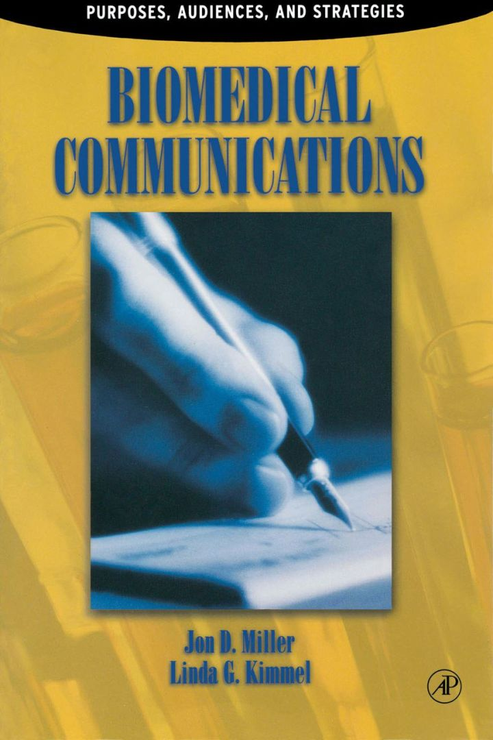 Biomedical Communications: Purpose, Audience, and Strategies