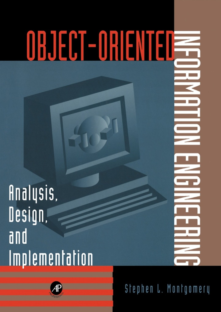 Object-Oriented Information Engineering: Analysis, Design, and Implementation